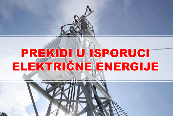 Prekid isporuke električne energije za petak, 03.05.2019.